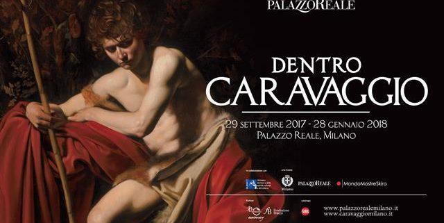 Dentro Caravaggio 2017